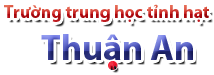Tr&#432;&#7901;ng trung h&#7885;c t&#7881;nh h&#7841;t Thu&#7853;n An